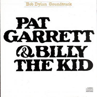 Billy. Bob Dylan (Pat Garrett & Billy the Kid, 1973).